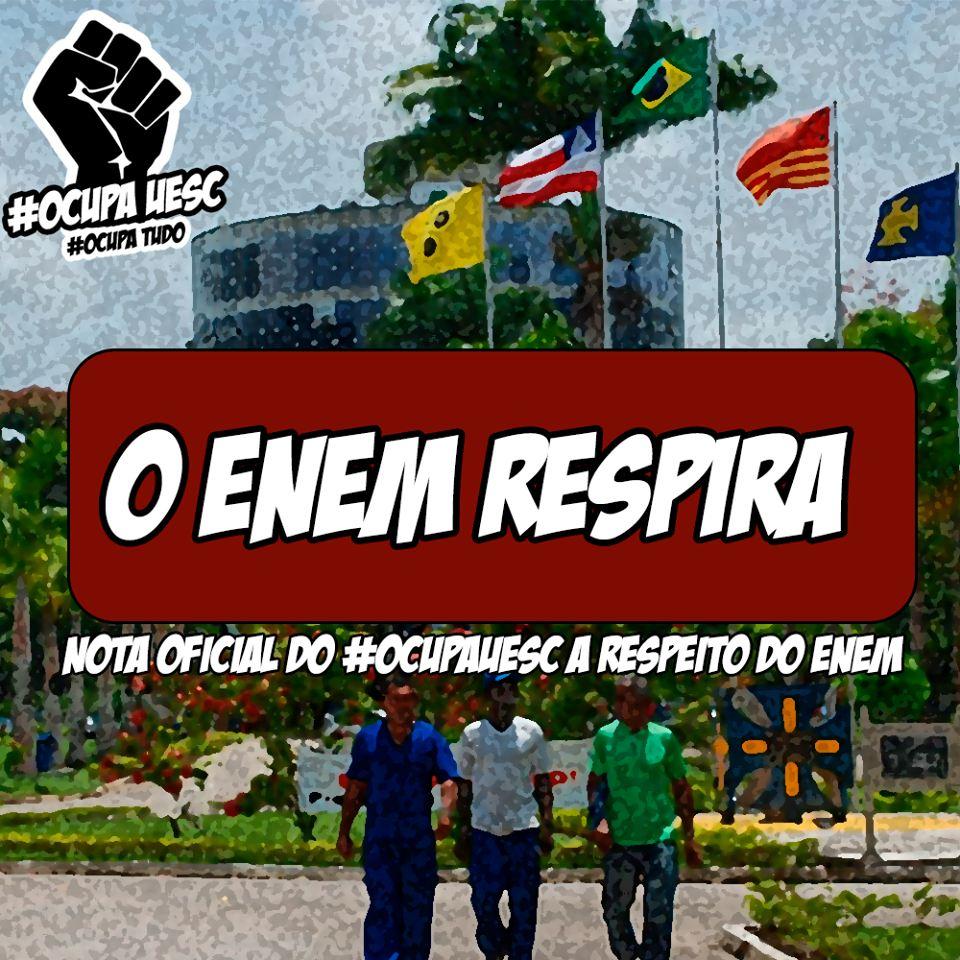 Movimento Ocupa UESC divulgou nota sobre o ENEM. Leia abaixo.