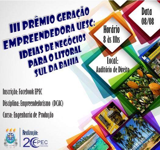 Professora e estudantes da UESC convidam interessados em empreender na região.