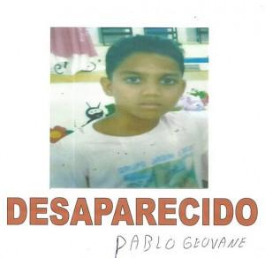 Se você encontrar Pablo Geovane ligue imediatamente para 73 8206 5613.